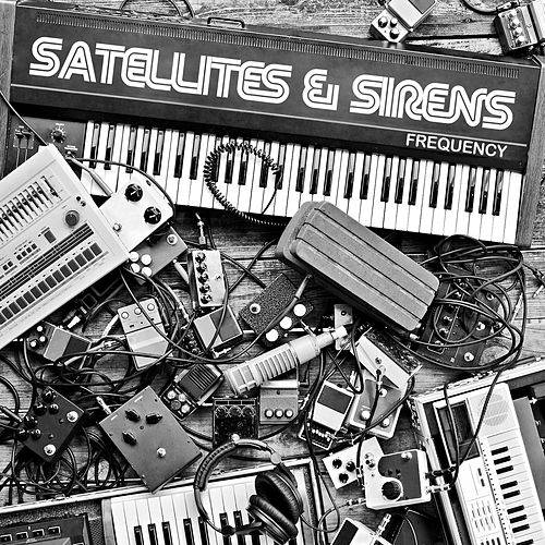 Play & Download Frequency by Satellites and Sirens | Napster
