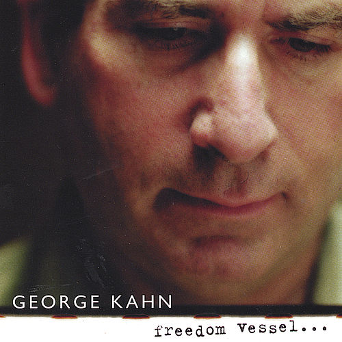 Play & Download Freedom Vessel by George Kahn | Napster
