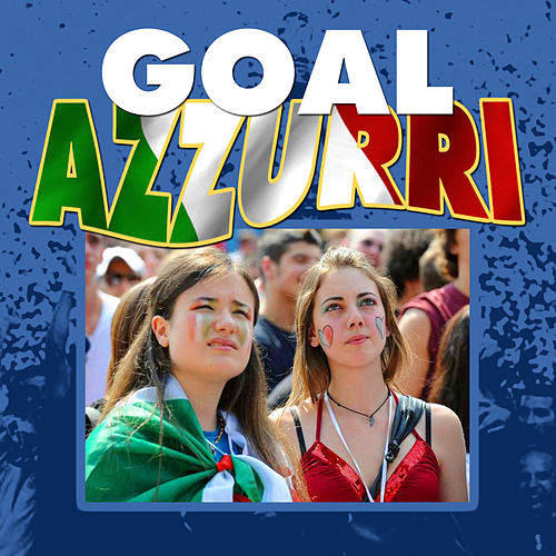 Goal Azzurri by Various Artists