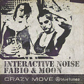 Crazy Move by Interactive Noise