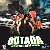 Play & Download Outada Riddim by Various Artists | Napster