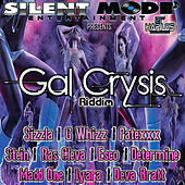 Play & Download Gal Crysis Riddim by Various Artists   Napster