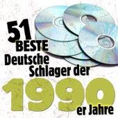 Die 51 besten Deutschen Schlager der 1990er Jahre by Various Artists