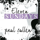 Eleven Sundays by Paul Cullen