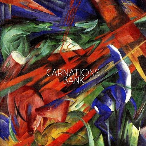 Bank - Single by Carnations