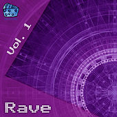 Rave Volume 1 by Various Artists