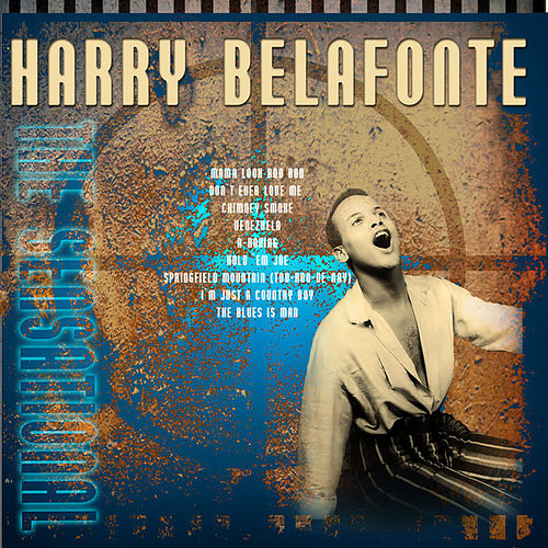 Play & Download The Sensational - Harry Belafonte (Digitally Remastered) by Harry Belafonte | Napster
