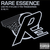 Live PA#14: Live @ The Tradewinds 9-16-11 by Rare Essence