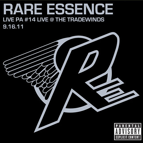 Play & Download Live PA#14: Live @ The Tradewinds 9-16-11 by Rare Essence | Napster