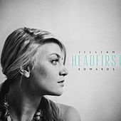 Play & Download Headfirst by Jillian Edwards | Napster