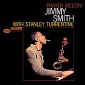 Prayer Meetin' by Jimmy Smith