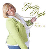 Play & Download My Purpose by Genita Pugh | Napster