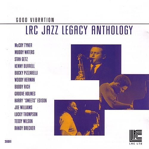 Good Vibration: LRC Jazz Legacy Anthology Vol. 1 by Various Artists