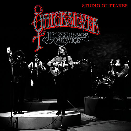 Play & Download Studio Outtakes 1967-1969 by Quicksilver Messenger Service | Napster