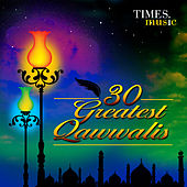 Play & Download 30 Greatest Qawwalis by Various Artists | Napster