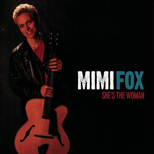 She's The Woman by Mimi Fox