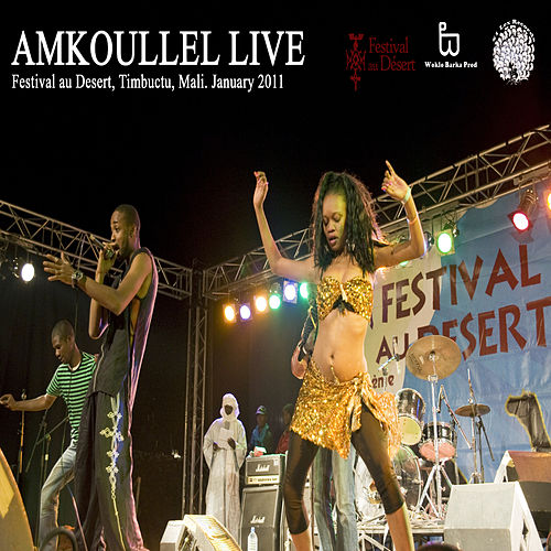 Play & Download Live in The Desert by Amkoullel | Napster
