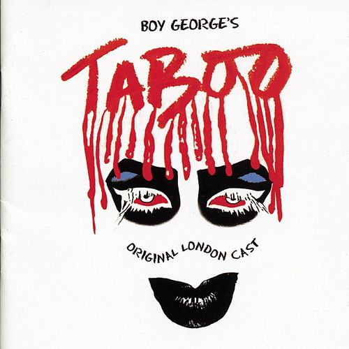 Play & Download Taboo: The Musical by Various Artists | Napster