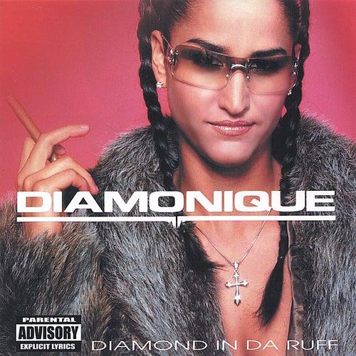 Play & Download Diamond in da Ruff by Diamonique | Napster