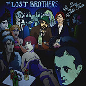 So Long John Fante by Lost Brothers