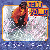 Ghetto Symphony by Geno Young