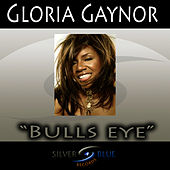 Bullseye by Gloria Gaynor