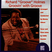 Groovin' With Groove by Richard Groove Holmes