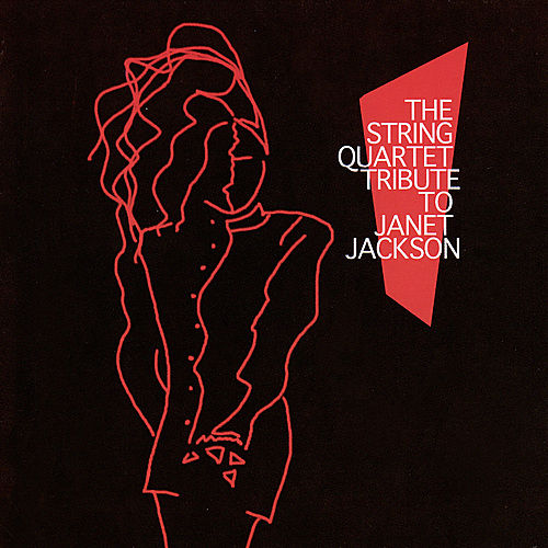 Play & Download The String Quartet Tribute...Janet Jackson by Various Artists | Napster
