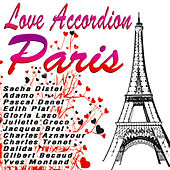 Play & Download Love Acordion  Paris by Various Artists | Napster