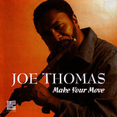 Make Your Move by Joe Thomas
