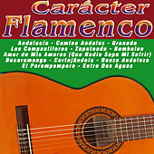 Play & Download Carácter Flamenco by Various Artists | Napster