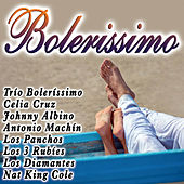 Play & Download Boleríssimo by Various Artists | Napster