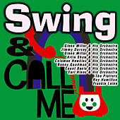 Play & Download Swing & Call Me by Various Artists | Napster