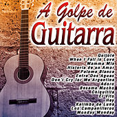 Play & Download A Golpe de Guitarra by Various Artists | Napster