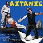 Play & Download Aitanic by Nino D'Angelo | Napster