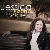 Play & Download Sólo en Ti by Jessica Pizarro | Napster