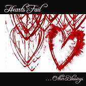 . . . Other Blessings by Hearts Fail