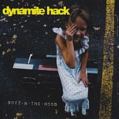 Boyz-N-The Hood - Single by Dynamite Hack