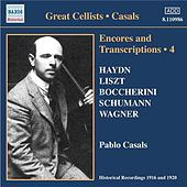 Casals, Pablo: Encores and Transcriptions, Vol. 4: Complete Acoustic Recordings, Part 2 (1916-1920) by Various Artists