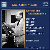 Casals, Pablo: Encores and Transcriptions, Vol. 5: Complete Acoustic Recordings, Part 3 (1920-1924) by Various Artists