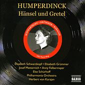 Play & Download Humperdinck: Hansel Und Gretel (Schwarzkopf, Karajan) (1953) by Various Artists | Napster