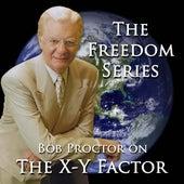 The X-Y Factor by Bob Proctor