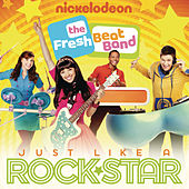 Play & Download Just Like a Rockstar by The Fresh Beat Band | Napster