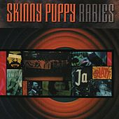Play & Download Rabies by Skinny Puppy | Napster
