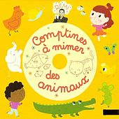 Play & Download Comptines à mimer des animaux by Rémi Guichard | Napster