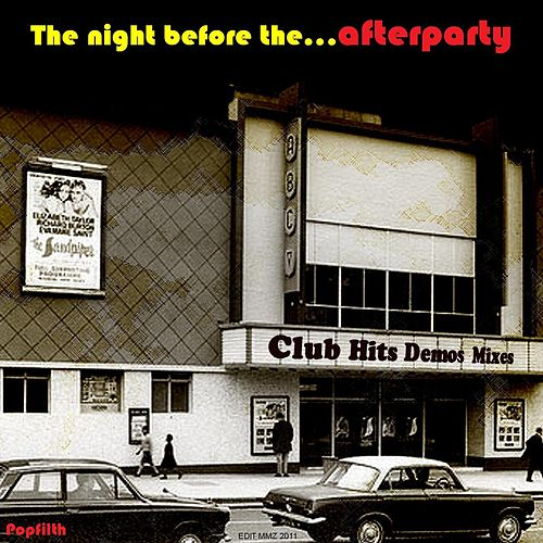 Play & Download The Night Before The... by AfterpartY | Napster
