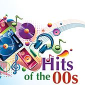 Play & Download Hits of the 00s by Various Artists | Napster