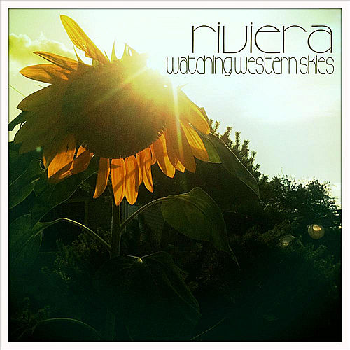 Play & Download Watching Western Skies by Riviera | Napster
