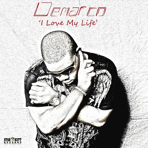 Play & Download I Love My Life - Single by Demarco | Napster