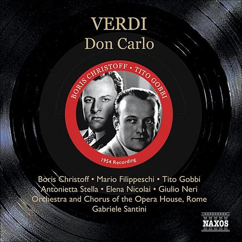 Play & Download Verdi: Don Carlo (Christoff, Filippeschi, Gobbi) (1954) by Various Artists | Napster